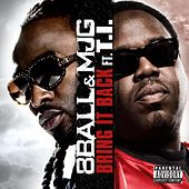 Play & Download Bring It Back (feat. T.I.) (remix) by 8Ball and MJG | Napster