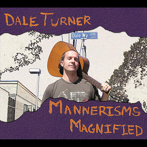 Play & Download Mannerisms Magnified by Dale Turner | Napster
