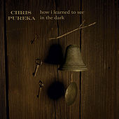 Play & Download How I Learned to See in the Dark by Chris Pureka | Napster