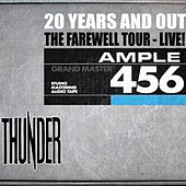 Play & Download 20 Years and Out - The Farewell - Live at Hammersmith Apollo 2009 by Thunder | Napster