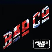 Play & Download Live In The UK (11th April 2010 - Wembley Arena) by Bad Company | Napster
