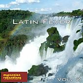 Latin Fever Vol. 2 by Various Artists