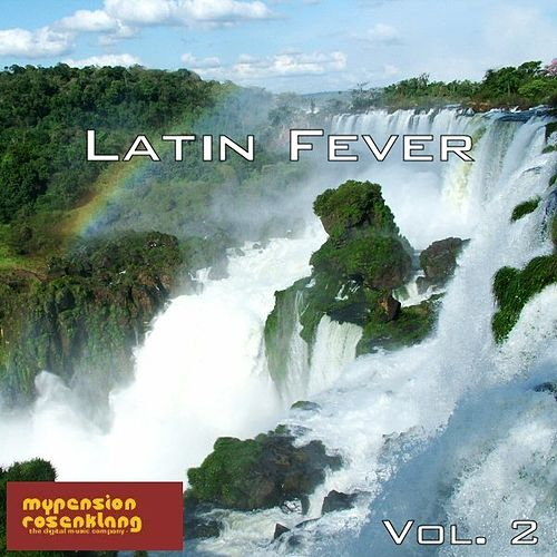 Play & Download Latin Fever Vol. 2 by Various Artists | Napster