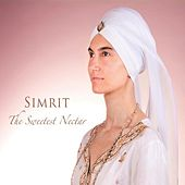 Play & Download The Sweetest Nectar by Simrit Kaur | Napster
