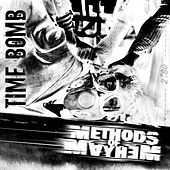 Play & Download Time Bomb by Methods of Mayhem | Napster