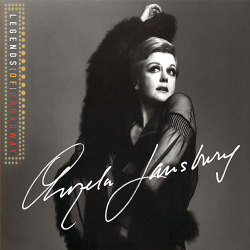 The Legends of Broadway - Angela Lansbury by Various Artists