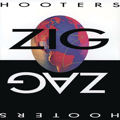 Play & Download Zig Zag by The Hooters | Napster
