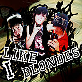 Play & Download I Like Blondes 2.0 by J Bigga | Napster