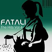 The Hits Volume 4 by Fatali