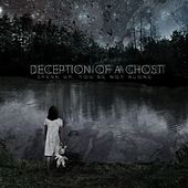 Speak Up / You're Not Alone by Deception of a Ghost