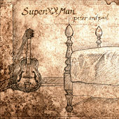 Play & Download Peter And Paul [Single] by Super XX Man   Napster