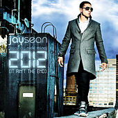 2012 (It Ain't The End) by Jay Sean