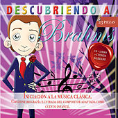 Descubriendo a… Brahms by Various Artists