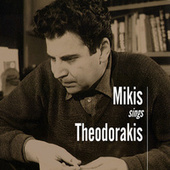 Play & Download Mikis Sings Theodorakis by Mikis Theodorakis (Μίκης Θεοδωράκης) | Napster
