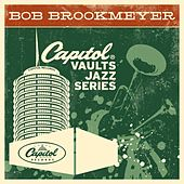 The Capitol Vaults Jazz Series by Bob Brookmeyer