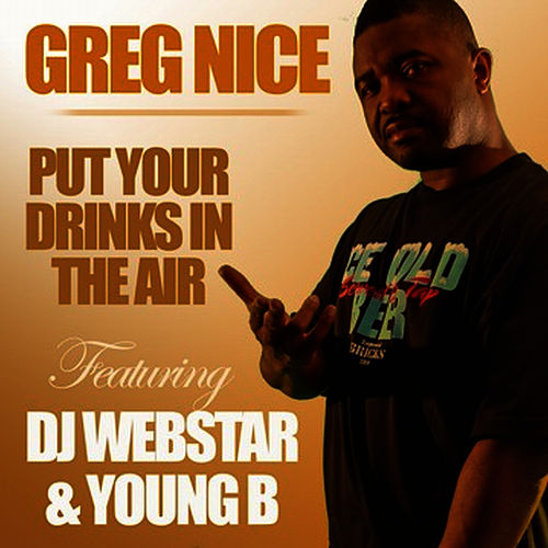 Play & Download Put Your Drinks In The Air by Webstar | Napster