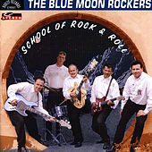 School Of Rock & Roll by The Blue Moon Rockers