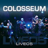 Play & Download Live 05 by Colosseum | Napster