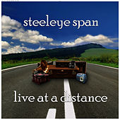 Play & Download Live at a Distance by Steeleye Span | Napster