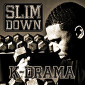 Play & Download Slim Down by k-Drama | Napster