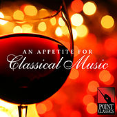 An Appetite for Classical Music by Various Artists