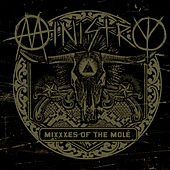 Play & Download MiXXXes Of The Molé by Ministry | Napster
