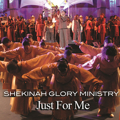 Play & Download Just For Me by Shekinah Glory Ministry | Napster