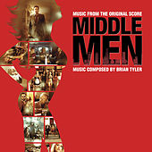 Middle Men (Music From The Original Score) by Brian Tyler