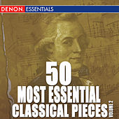 Play & Download 50 Most Essential Classical Pieces by Various Artists | Napster