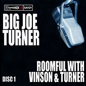 Play & Download Roomful With Vinson and Turner by Big Joe Turner | Napster