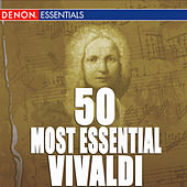 Play & Download 50 Most Essential Vivaldi by Various Artists | Napster