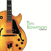 Play & Download The Collection by Tim Bowman | Napster