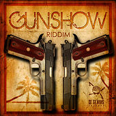 Gunshow Riddim by Various Artists