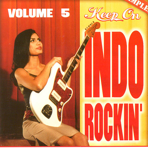 Keep On Indo Rockin' Vol. 5 von Various Artists