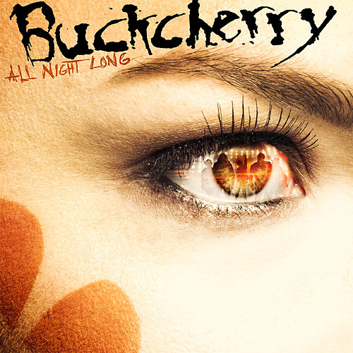 Play & Download All Night Long by Buckcherry | Napster
