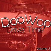 Doo Wop Drive Time V 2 by Various Artists