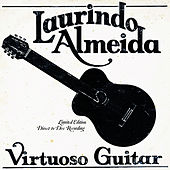 Play & Download Virtuoso Guitar by Laurindo Almeida | Napster