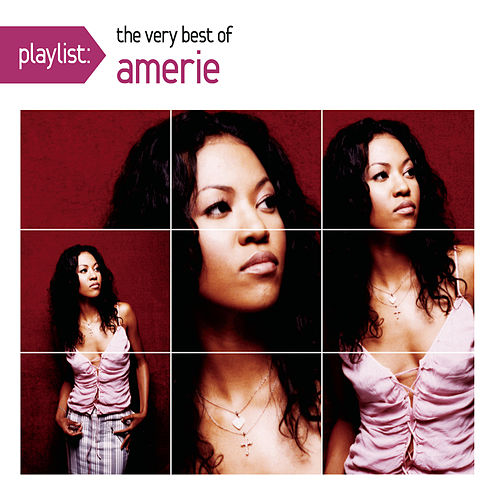 Playlist: The Very Best Of Amerie by Amerie