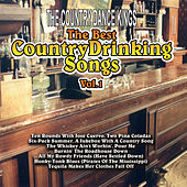 Play & Download The Best Country Drinking Songs Vol. 1 by Country Dance Kings | Napster
