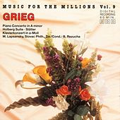 Play & Download Music For The Millions Vol. 9 - Edvard Grieg by Various Artists | Napster
