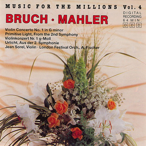 Play & Download Music For The Millions Vol. 4 - Bruch / Mahler by Various Artists | Napster