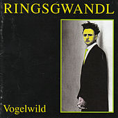 Play & Download Vogelwild by Georg Ringsgwandl | Napster