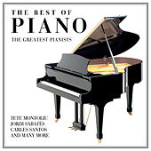 Play & Download The Best Of Piano - The Greatest Pianists by Various Artists | Napster