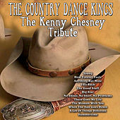 Play & Download The Kenny Chesney Tribute by Country Dance Kings | Napster
