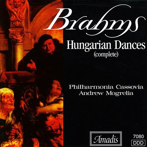 Brahms: 21 Hungarian Dances by Andrew Mogrelia