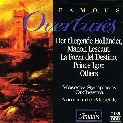 Play & Download Famous Overtures, Vol. 1 by Antonio de Almeida | Napster