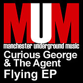 Play & Download Flying EP by Curious George | Napster