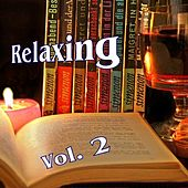 Play & Download Relaxing Vol. 2 by Various Artists | Napster