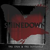 Play & Download The Crow & The Butterfly by Shinedown | Napster