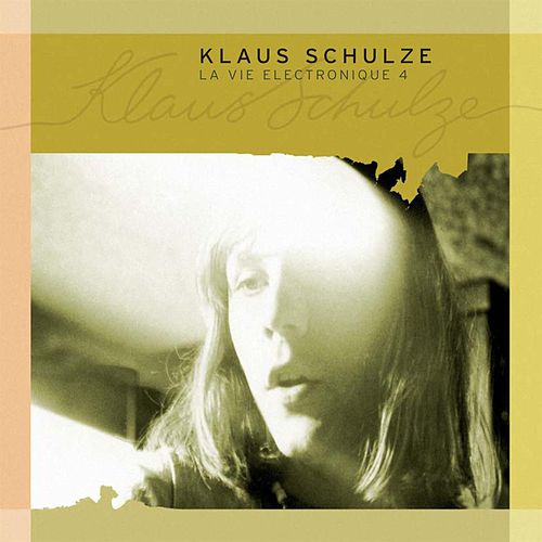 La Vie Electronique IV by Klaus Schulze